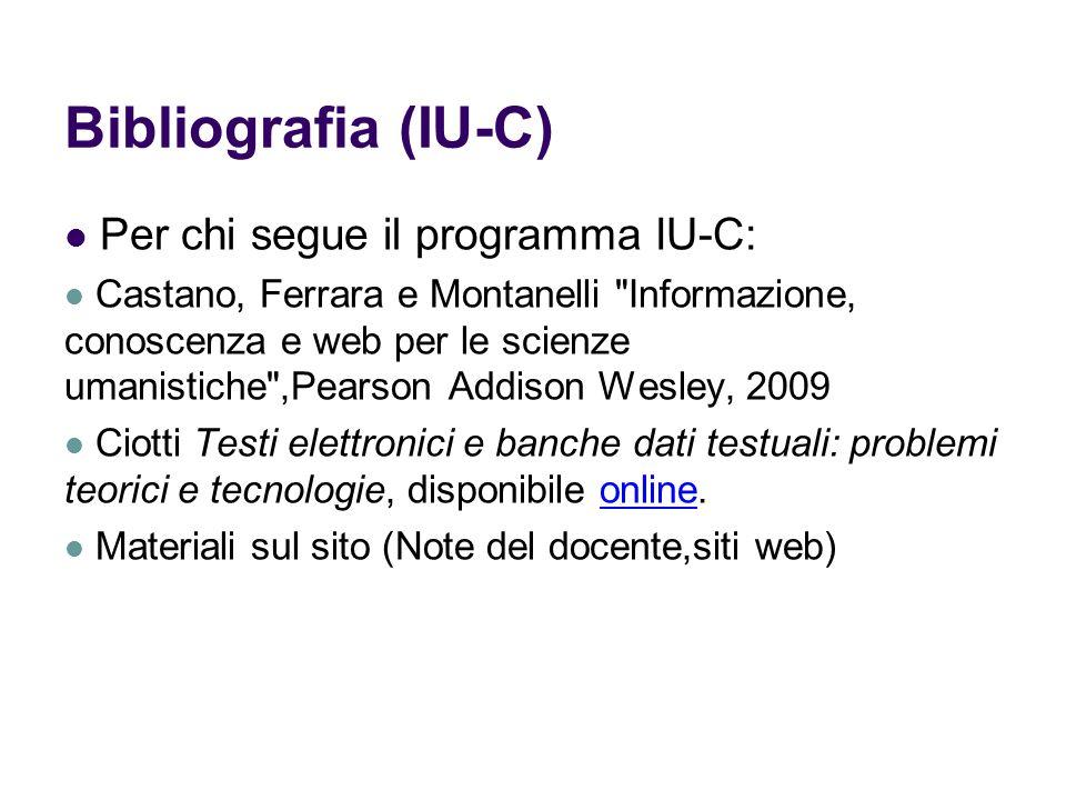 Bibliografia (IU-C) Per chi segue il programma IU-C: