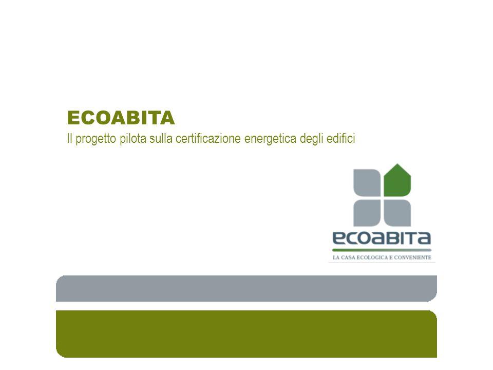 ECOABITA Il progetto pilota sulla certificazione energetica degli edifici