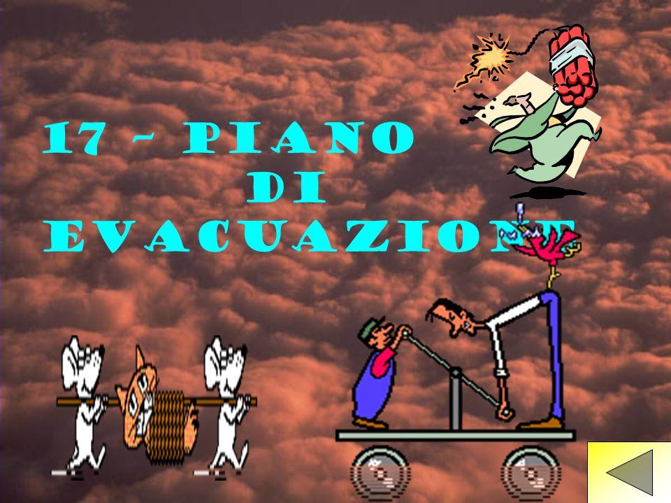 17 – PIANO DI EVACUAZIONE