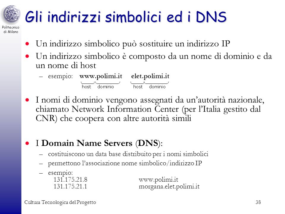 Gli indirizzi simbolici ed i DNS