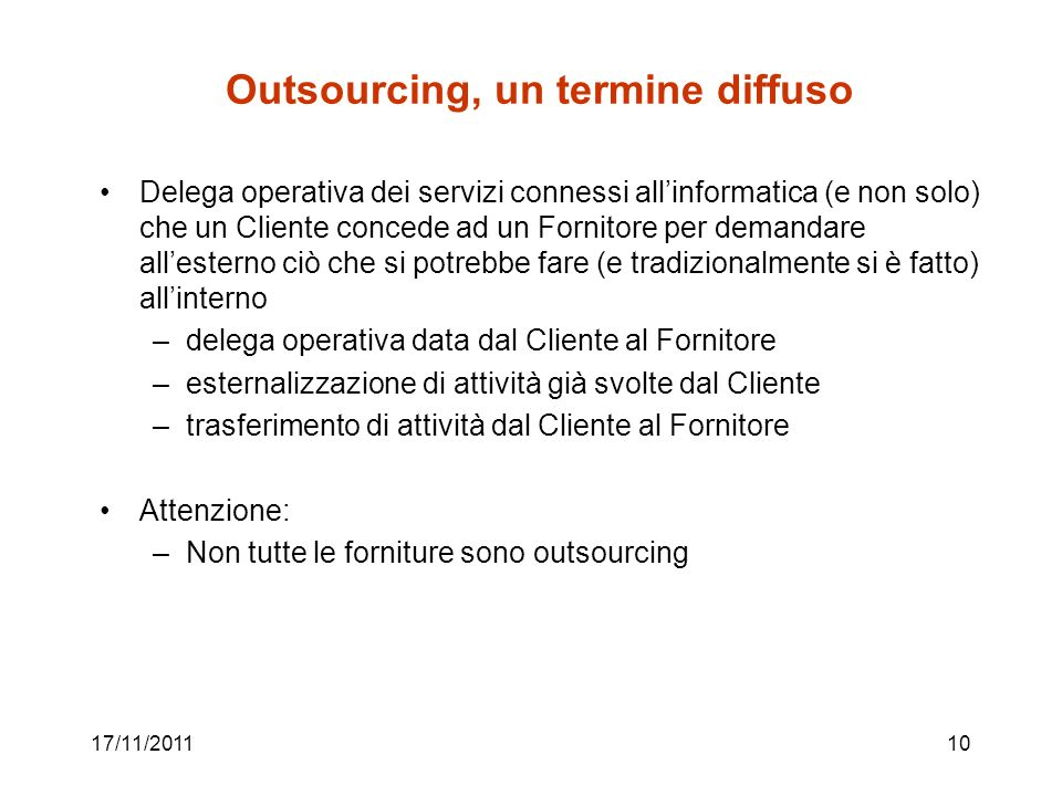 Outsourcing, un termine diffuso