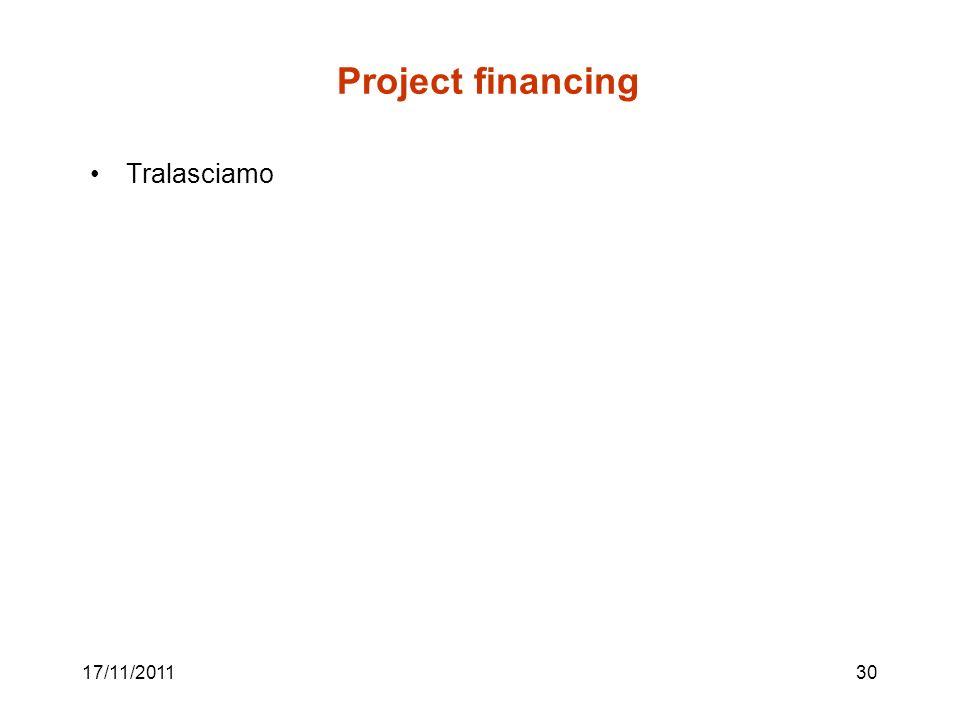 Project financing Tralasciamo 17/11/2011
