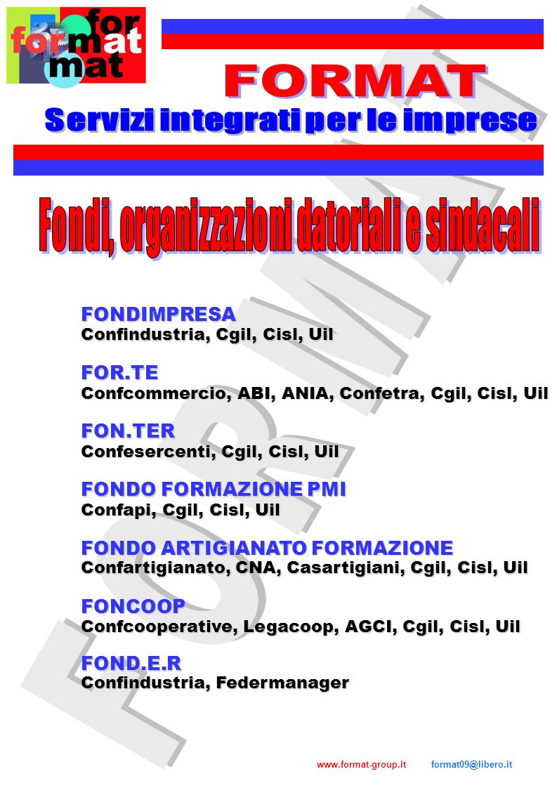 FORMAT FORMAT Servizi integrati per le imprese FONDIMPRESA FOR.TE