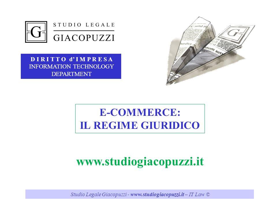 www.studiogiacopuzzi.it E-COMMERCE: IL REGIME GIURIDICO