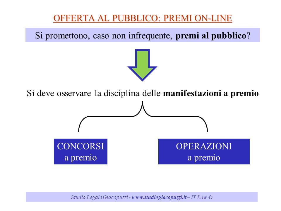 OFFERTA AL PUBBLICO: PREMI ON-LINE