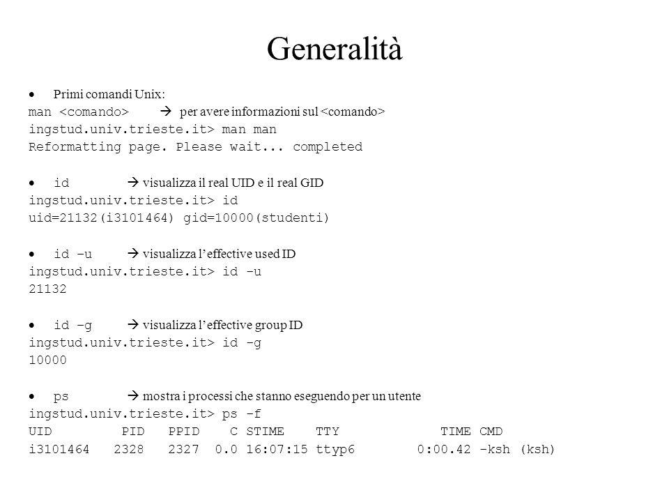 Generalità Primi comandi Unix: