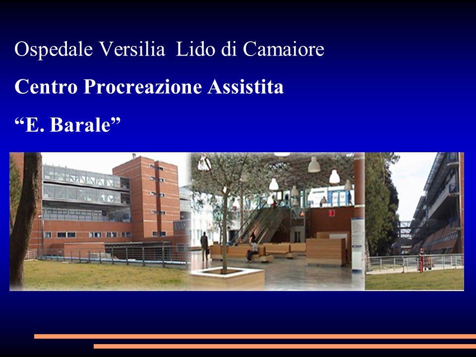 Ospedale Versilia Lido di Camaiore Centro Procreazione Assistita E