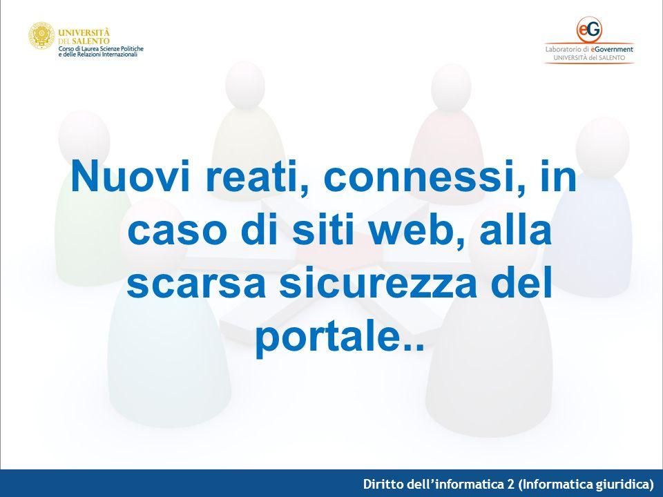 Nuovi reati, connessi, in caso di siti web, alla scarsa sicurezza del portale..