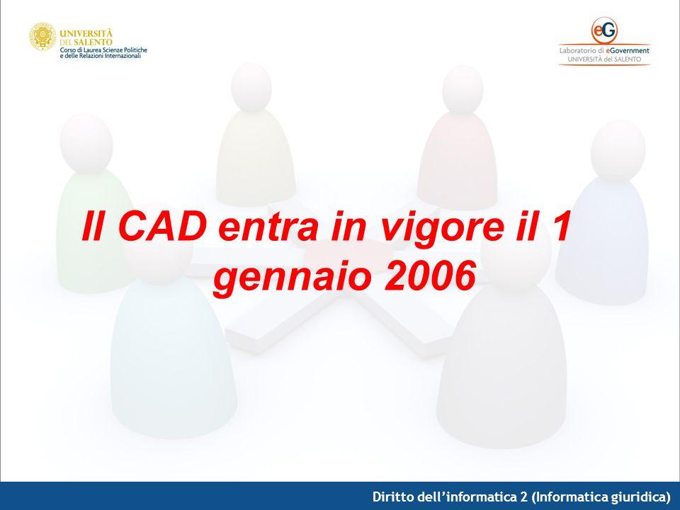 Il CAD entra in vigore il 1 gennaio 2006