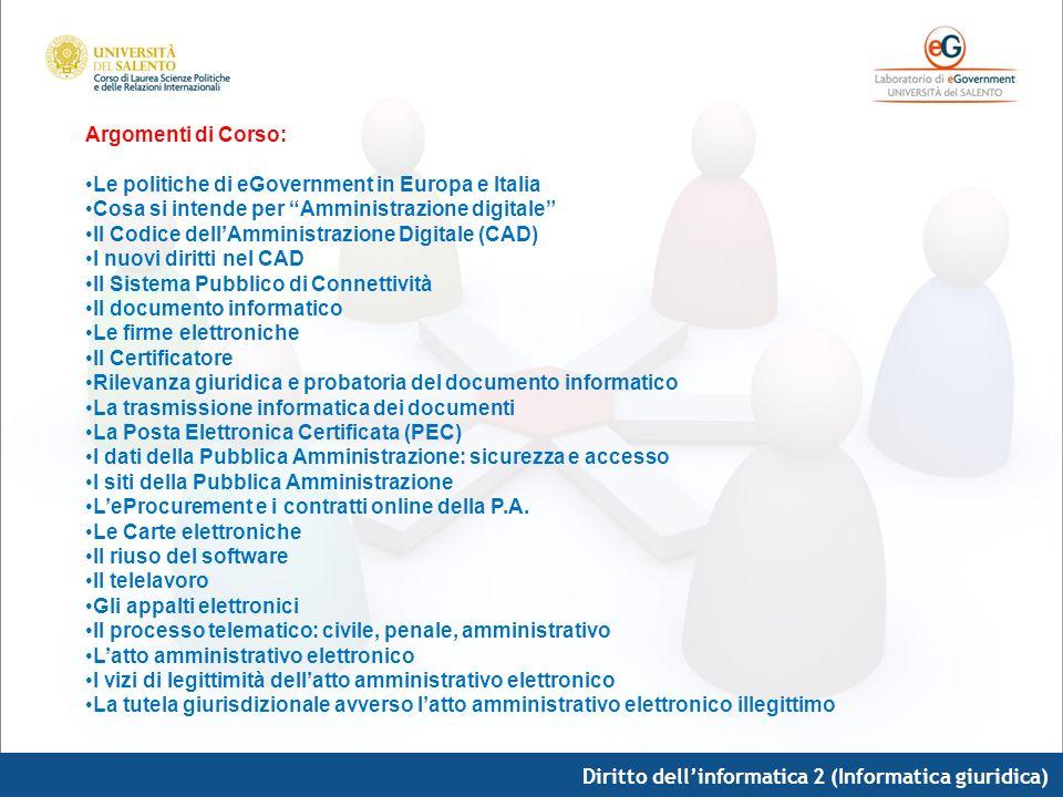 Argomenti di Corso: Le politiche di eGovernment in Europa e Italia. Cosa si intende per Amministrazione digitale