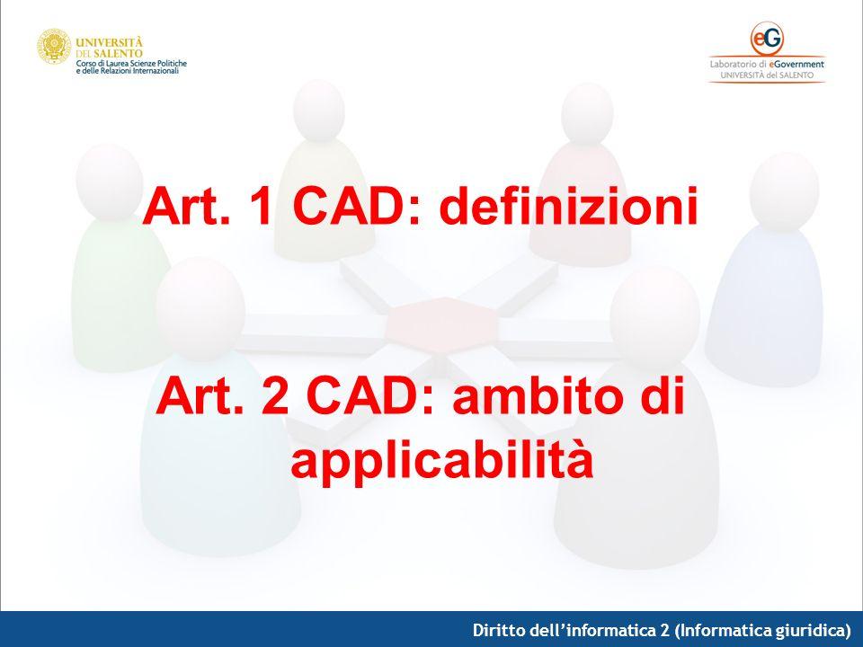 Art. 2 CAD: ambito di applicabilità