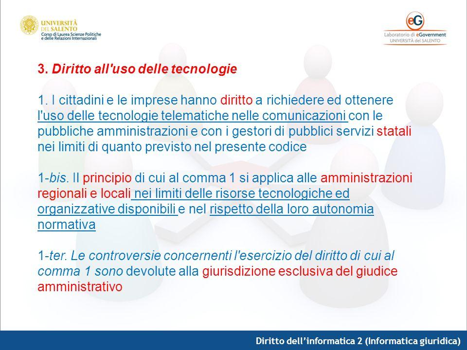 3. Diritto all uso delle tecnologie