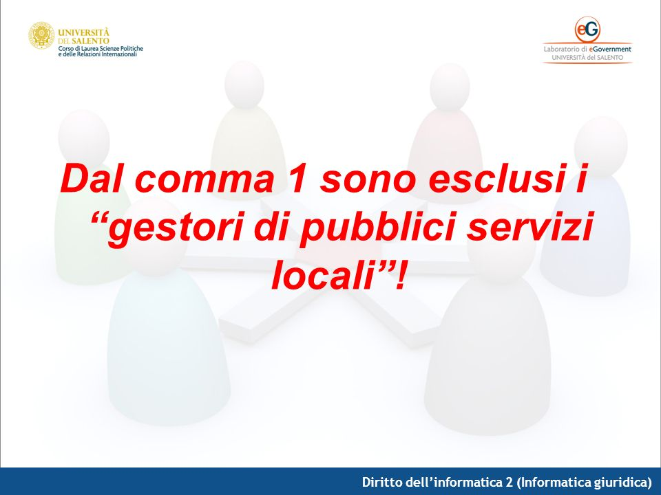 Dal comma 1 sono esclusi i gestori di pubblici servizi locali !