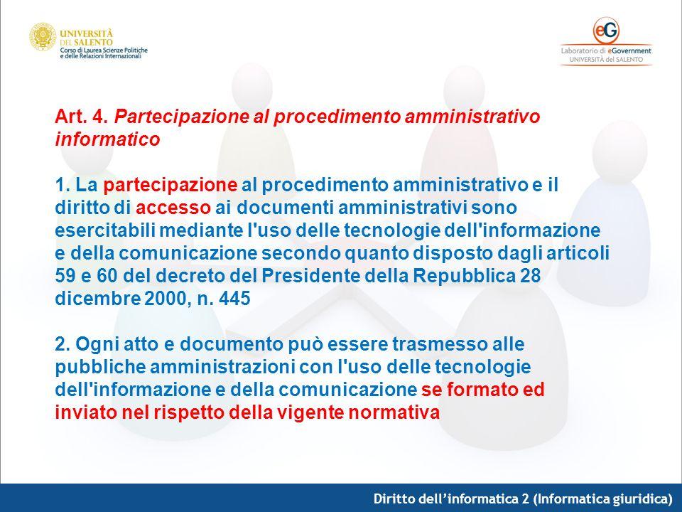 Art. 4. Partecipazione al procedimento amministrativo informatico