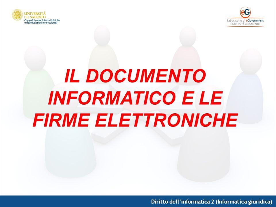 IL DOCUMENTO INFORMATICO E LE FIRME ELETTRONICHE