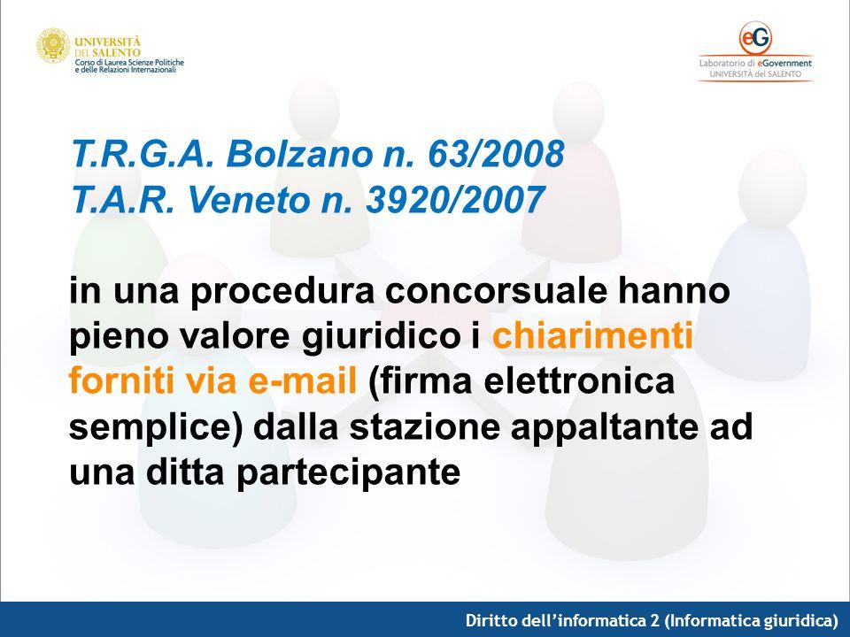 T. R. G. A. Bolzano n. 63/2008 T. A. R. Veneto n