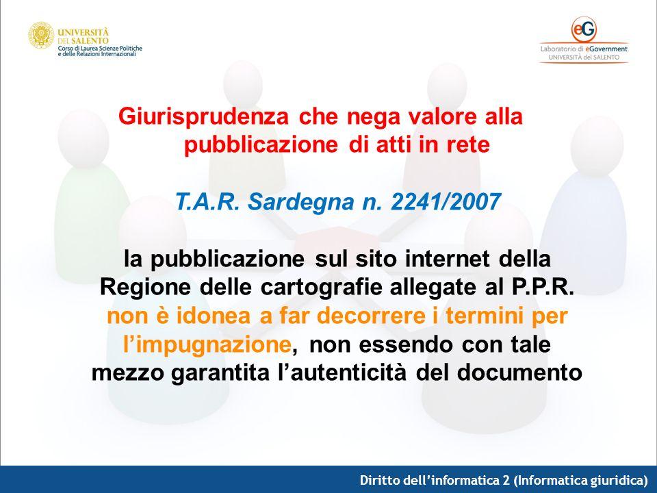 Giurisprudenza che nega valore alla pubblicazione di atti in rete T. A