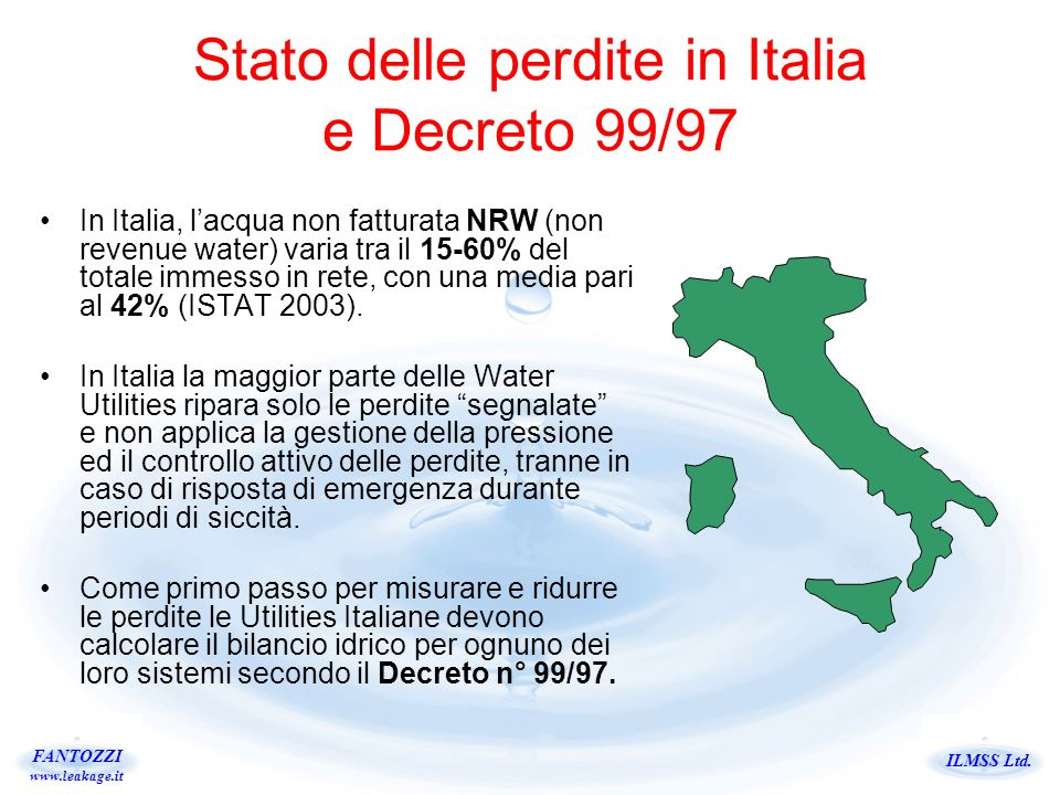 Stato delle perdite in Italia e Decreto 99/97