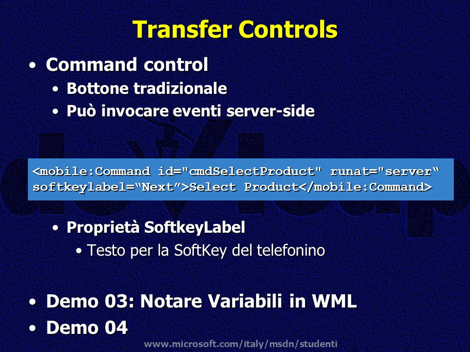 Transfer Controls Command control Demo 03: Notare Variabili in WML