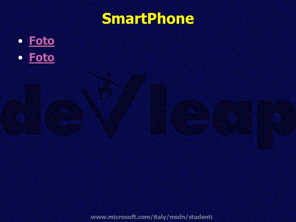 SmartPhone Foto www.microsoft.com/italy/msdn/studenti
