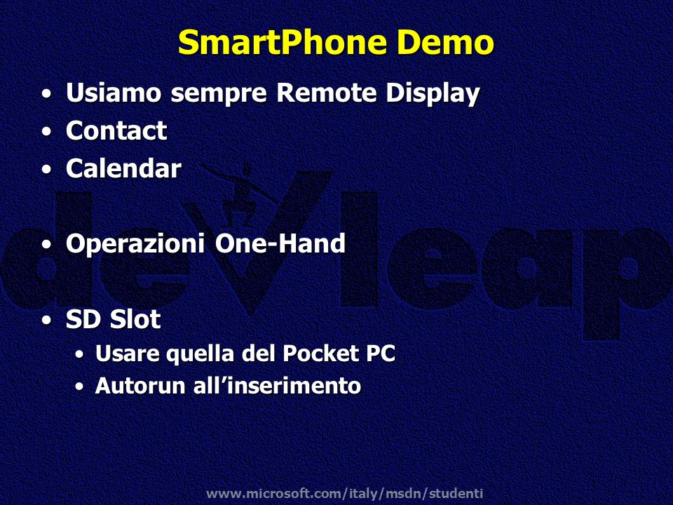SmartPhone Demo Usiamo sempre Remote Display Contact Calendar