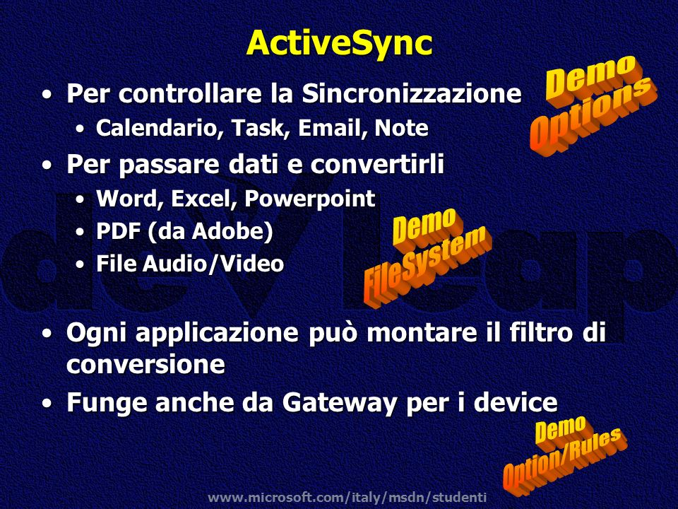 ActiveSync Demo Options Demo FileSystem Demo Option/Rules