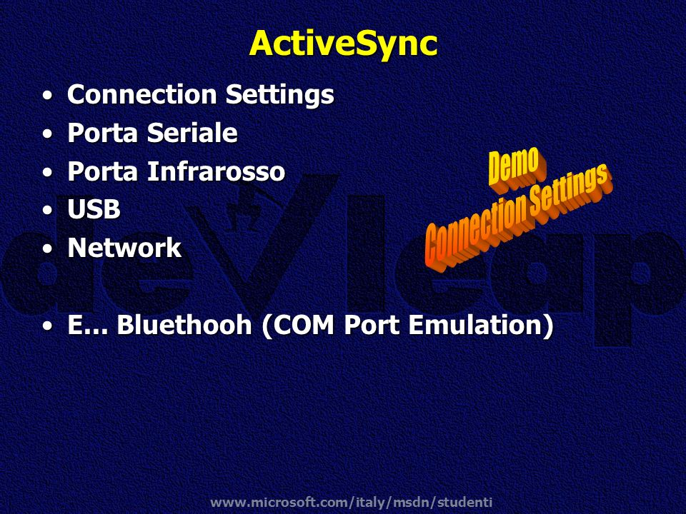 ActiveSync Demo Connection Settings Connection Settings Porta Seriale
