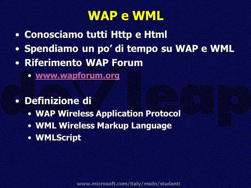 WAP e WML Conosciamo tutti Http e Html