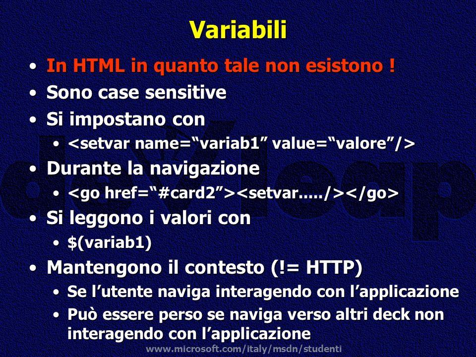 Variabili In HTML in quanto tale non esistono ! Sono case sensitive
