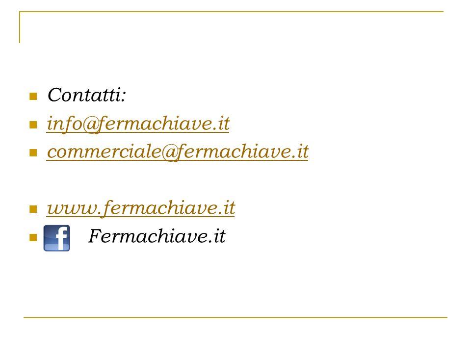 Contatti: info@fermachiave.it commerciale@fermachiave.it www.fermachiave.it Fermachiave.it