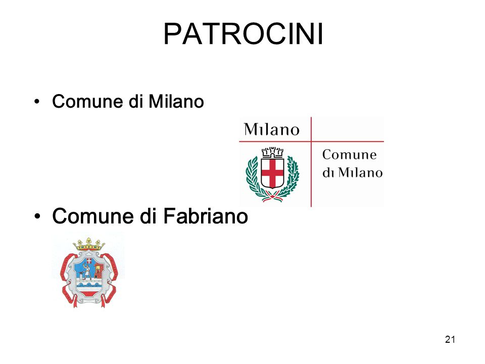 PATROCINI Comune di Milano Comune di Fabriano