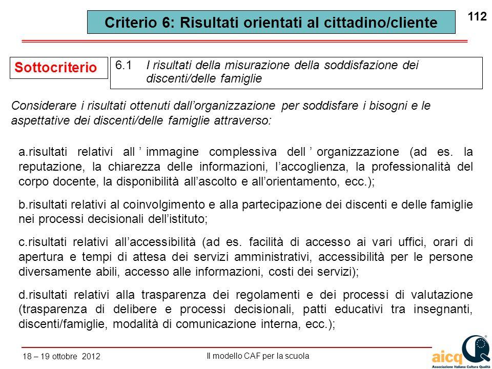 Criterio 6: Risultati orientati al cittadino/cliente