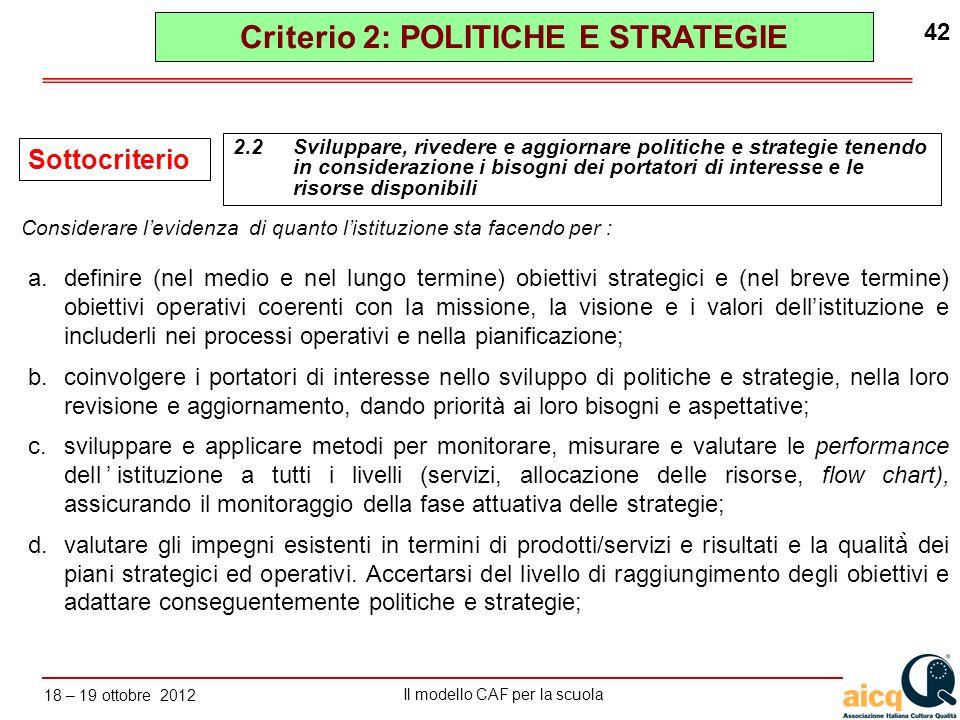 Criterio 2: POLITICHE E STRATEGIE