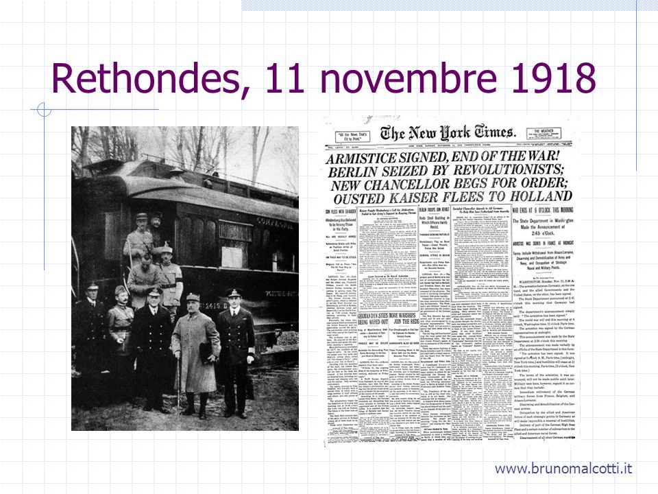 Rethondes, 11 novembre 1918 www.brunomalcotti.it