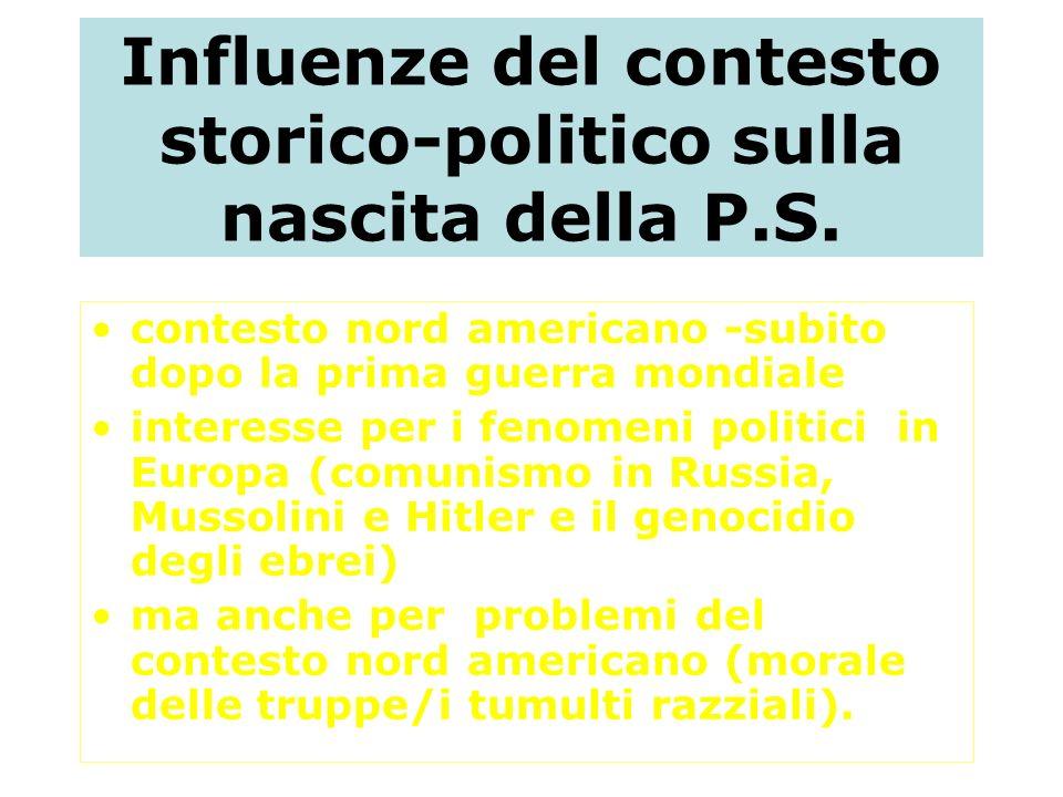 Influenze del contesto storico-politico sulla nascita della P.S.
