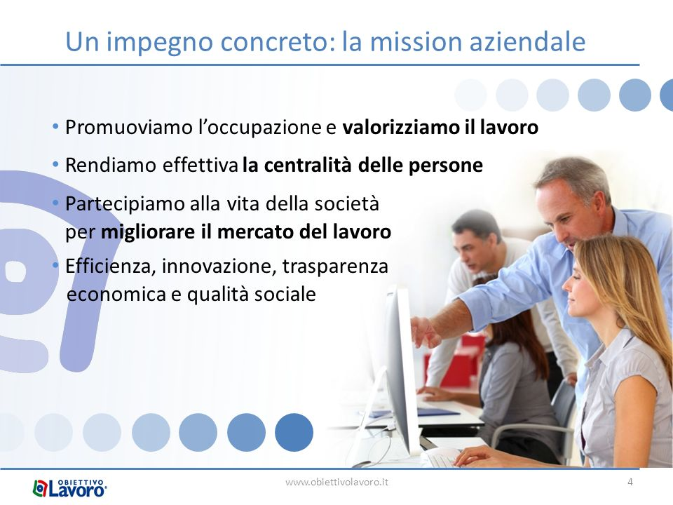 Un impegno concreto: la mission aziendale