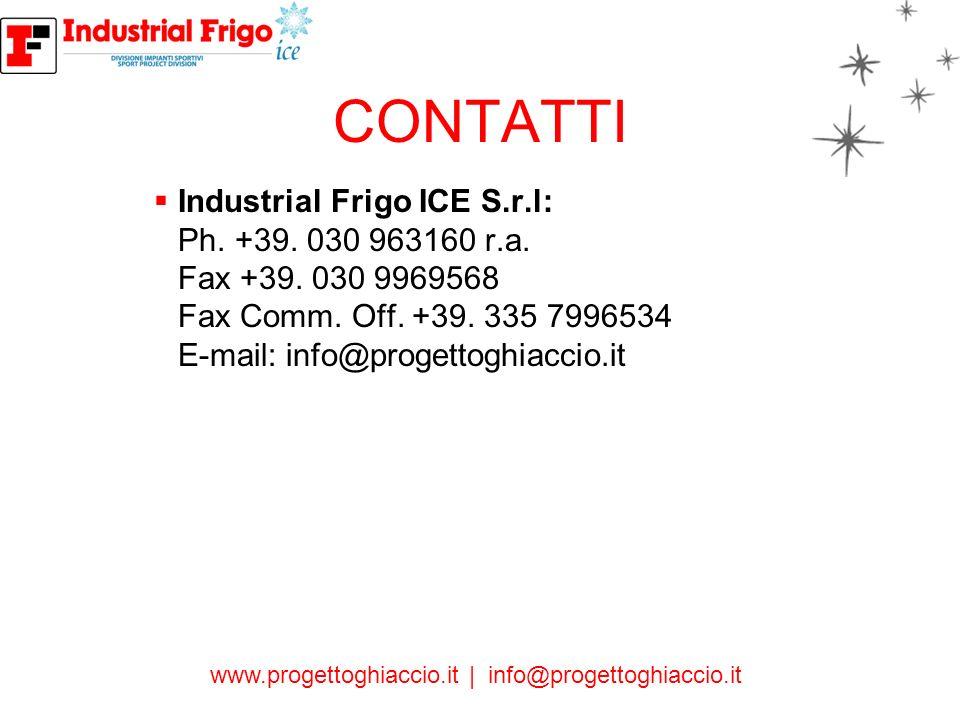 CONTATTI Industrial Frigo ICE S.r.l: Ph. +39. 030 963160 r.a.
