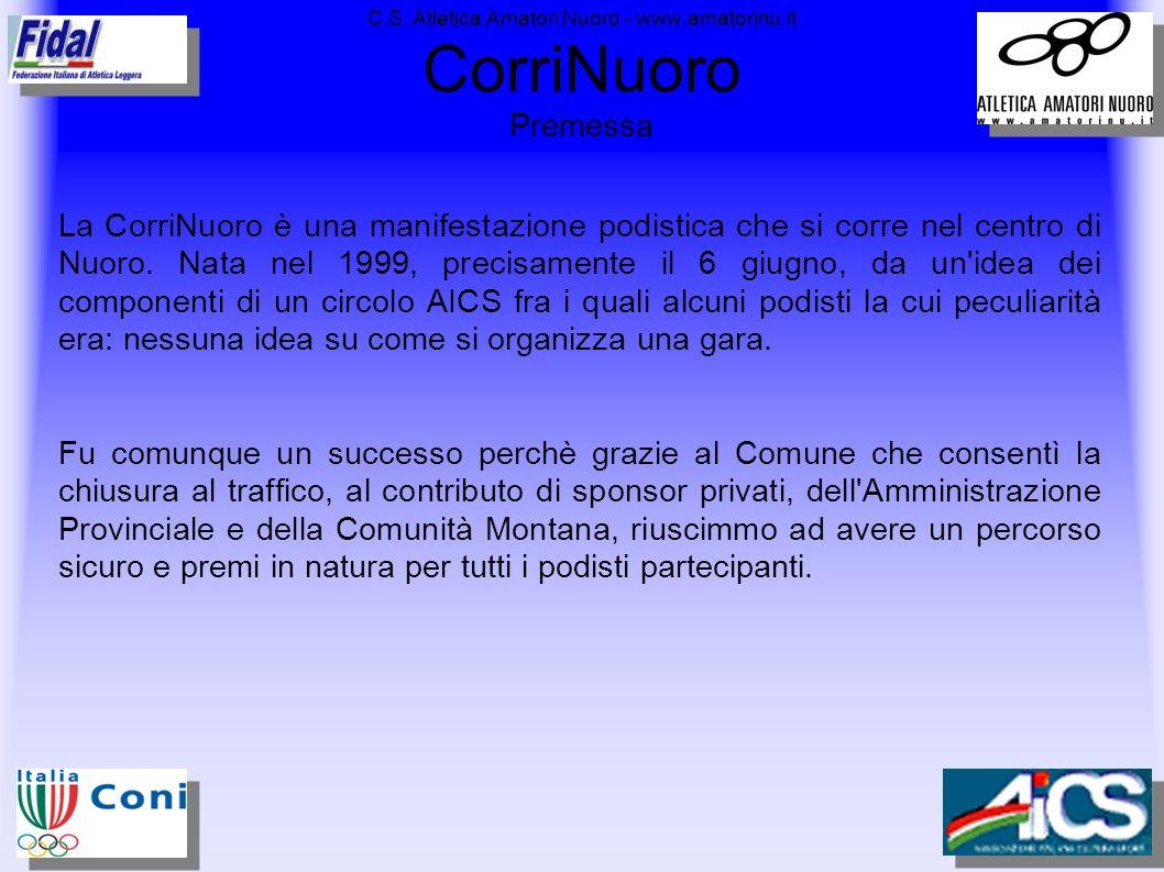 C.S. Atletica Amatori Nuoro - www.amatorinu.it CorriNuoro Premessa