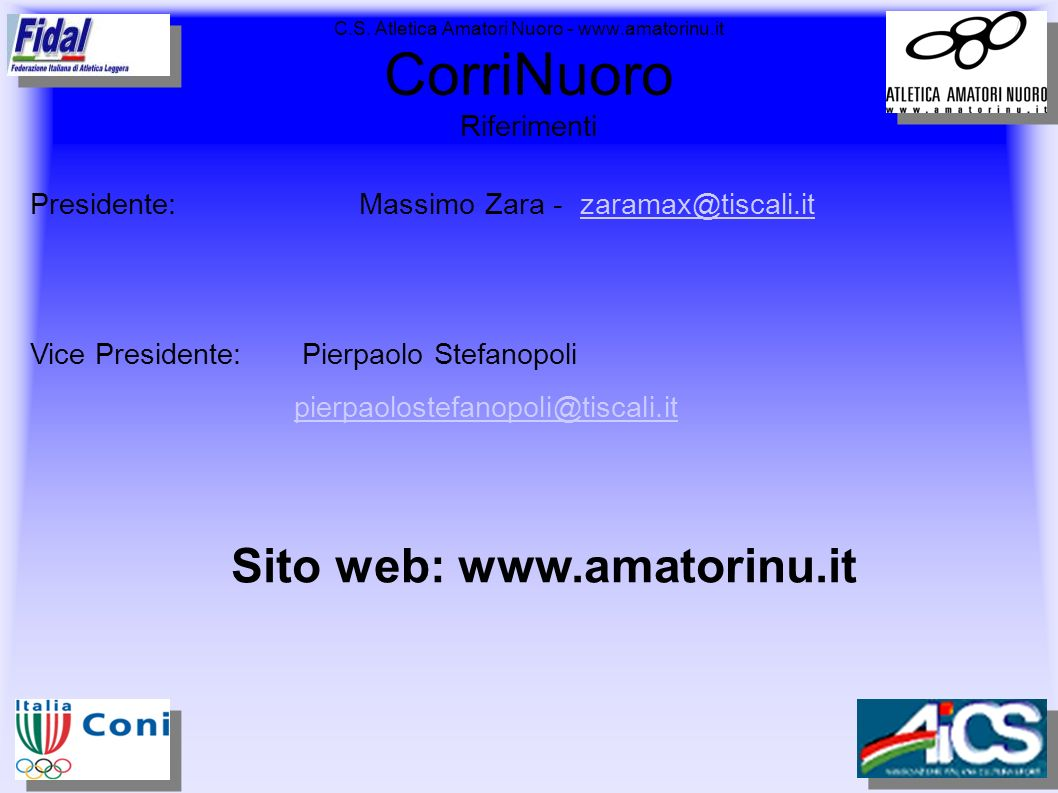C.S. Atletica Amatori Nuoro - www.amatorinu.it CorriNuoro Riferimenti