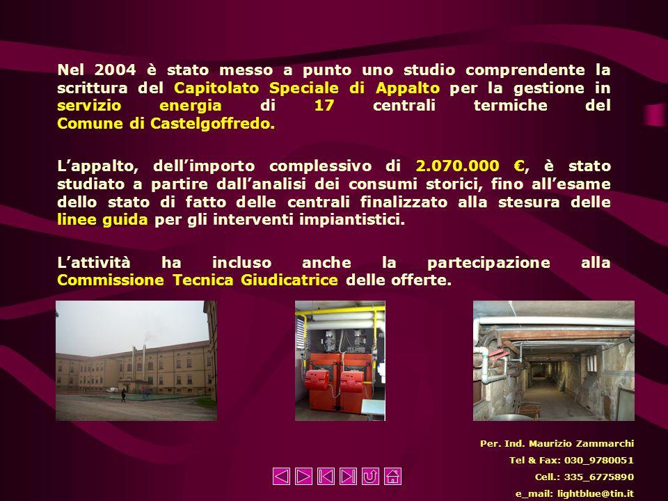 Nel 2004 è stato messo a punto uno studio comprendente la scrittura del Capitolato Speciale di Appalto per la gestione in servizio energia di 17 centrali termiche del Comune di Castelgoffredo.