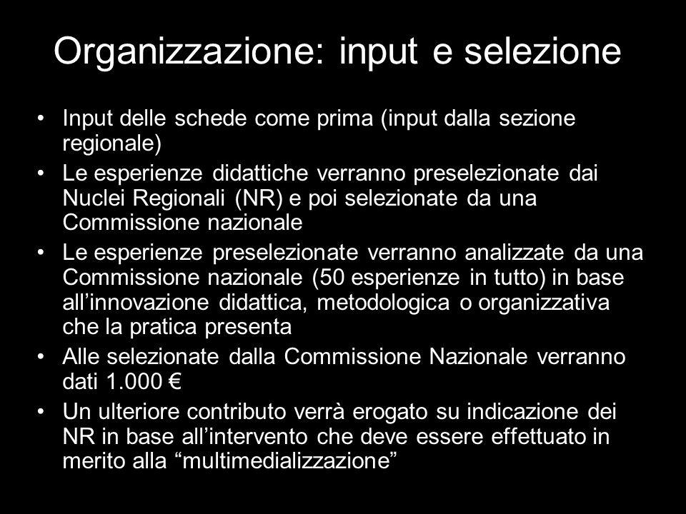 Organizzazione: input e selezione