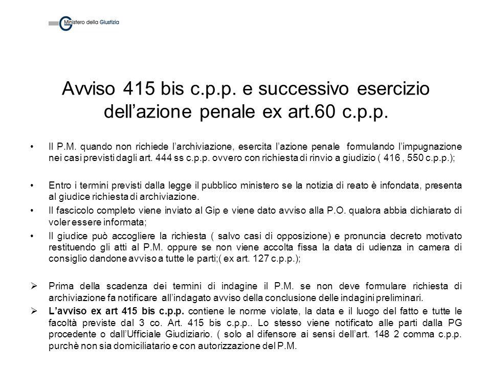 Avviso 415 bis c.p.p. e successivo esercizio dell'azione penale ex art.60 c.p.p.