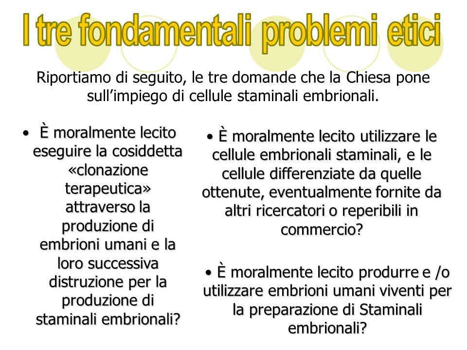 I tre fondamentali problemi etici