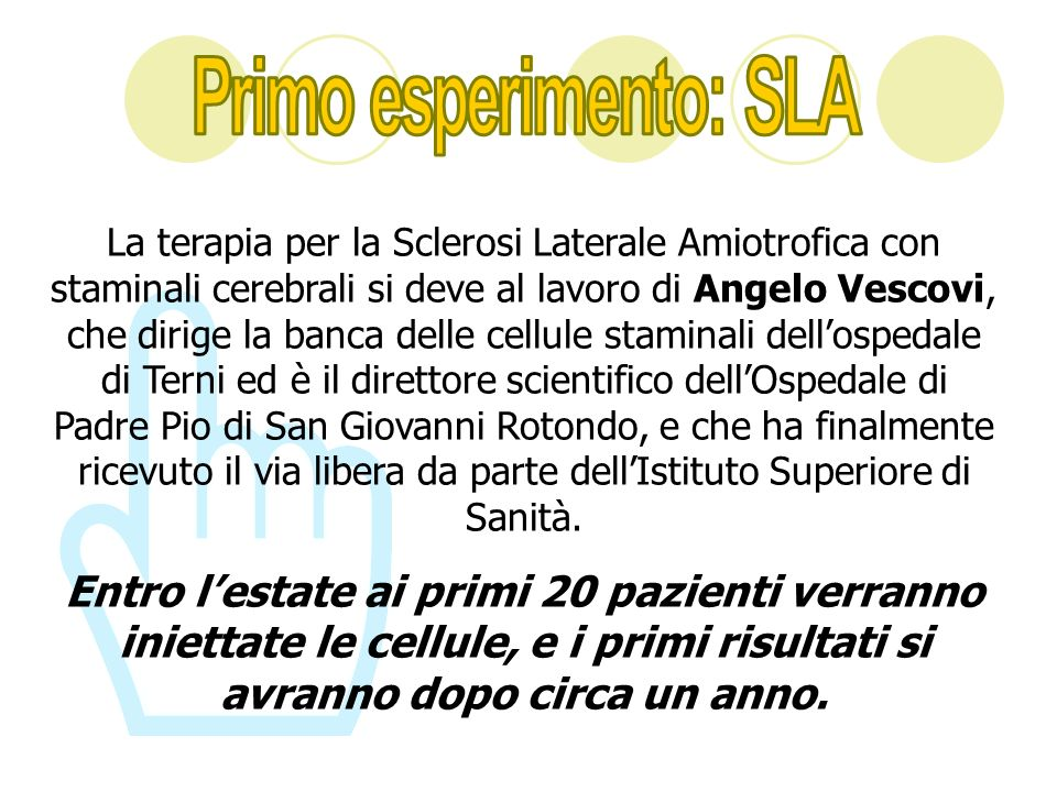 Primo esperimento: SLA