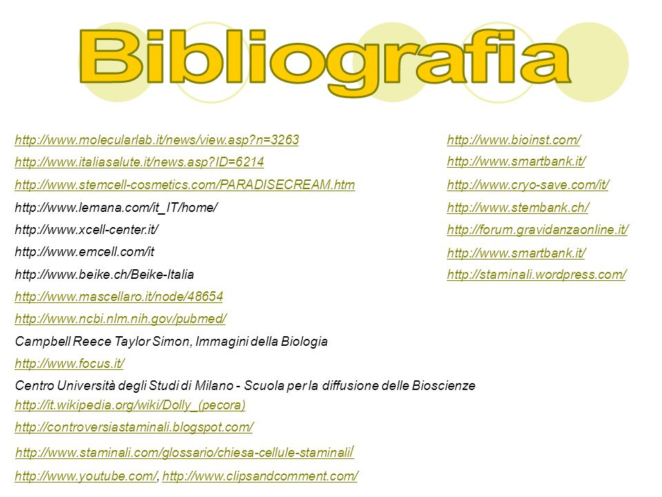 Bibliografia http://www.molecularlab.it/news/view.asp n=3263