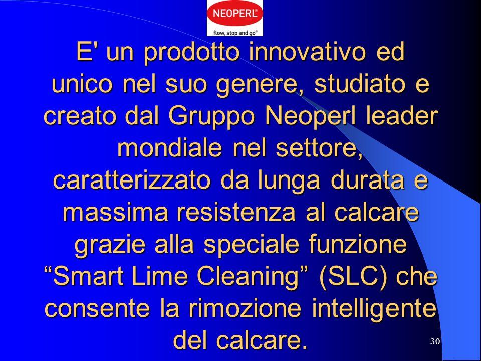 E un prodotto innovativo ed unico nel suo genere, studiato e creato dal Gruppo Neoperl leader mondiale nel settore, caratterizzato da lunga durata e massima resistenza al calcare grazie alla speciale funzione Smart Lime Cleaning (SLC) che consente la rimozione intelligente del calcare.