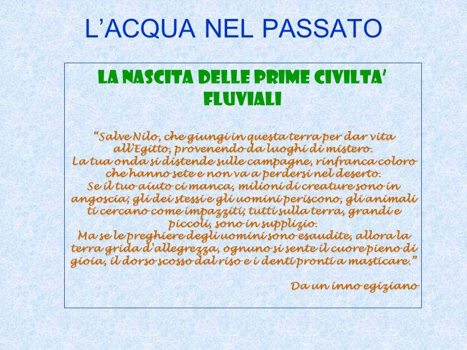 LA NASCITA DELLE PRIME CIVILTA' FLUVIALI
