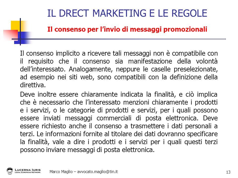 IL DRECT MARKETING E LE REGOLE Il consenso per l'invio di messaggi promozionali