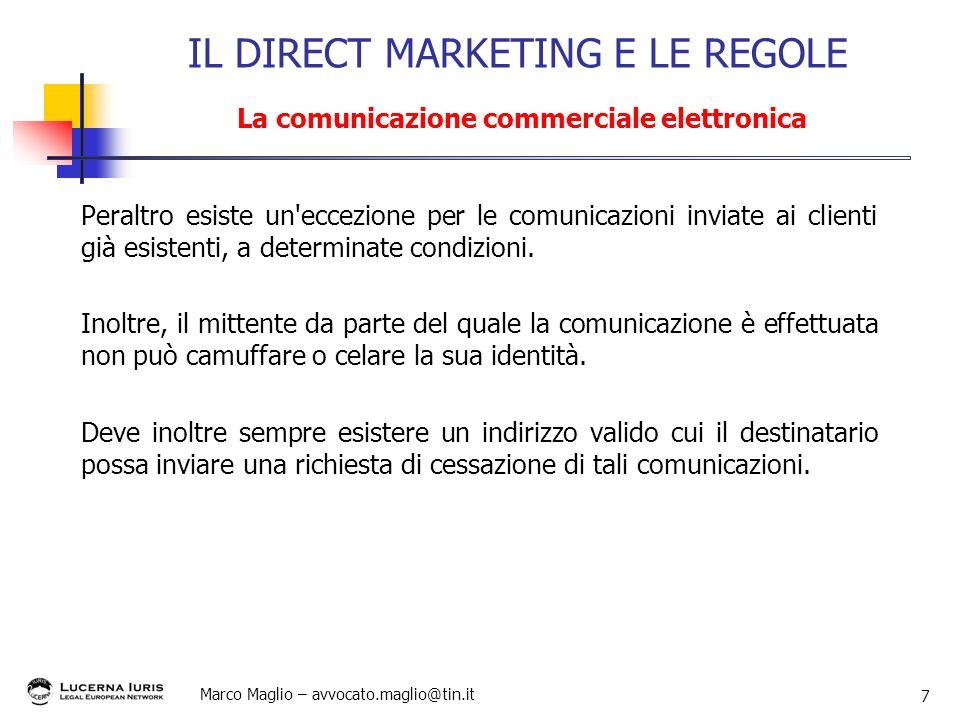 IL DIRECT MARKETING E LE REGOLE La comunicazione commerciale elettronica