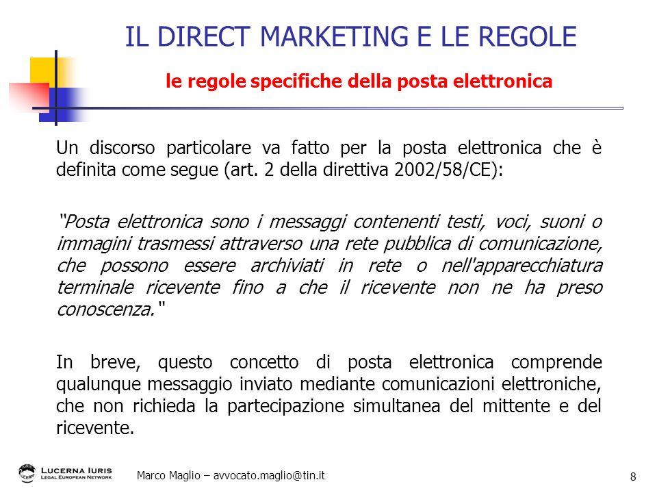 IL DIRECT MARKETING E LE REGOLE le regole specifiche della posta elettronica
